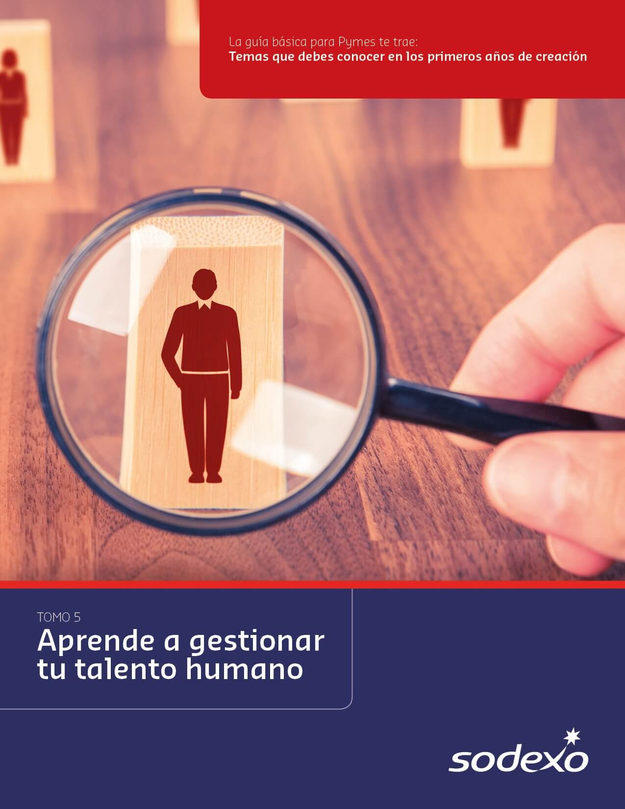 Aprende a gestionar tu talento humano